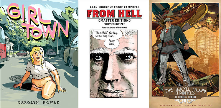 In shops now: Girl Town • From Hell • Jekyll Island Chronicles!
